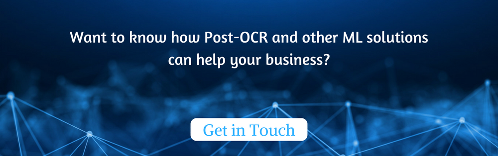 Want to know how Post-OCR and other ML solutions can help your business?